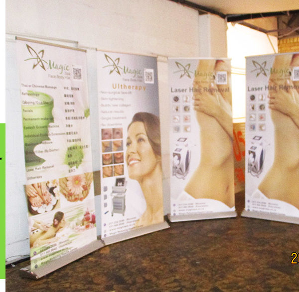 Use Roll up banners to advertise your promotions, specials or products