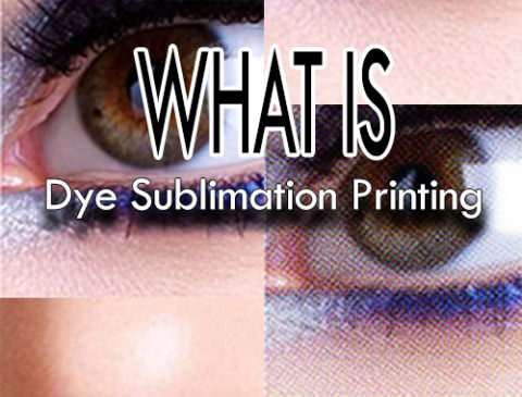 Print Impact asks - What is Dye Sublimation Printing